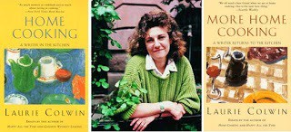 Laurie Colwin, and her books of non-fiction essays on cooking and on life.